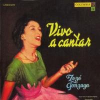 Zeze Gonzaga - Vivo a cantar (1957)