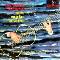 Antonio Carlos Barbosa Lima - Dez Dedos Magicos num Violao de Ouro (1957)