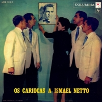 Os Cariocas A Ismael Netto (1958)