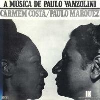 Carmen Costa e Paulo Marques - A Musica de Paulo Vanzolini (1974)