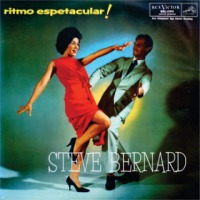 Steve Bernard e Seu Conjunto Com Valeria e Joab - Ritmo Espetacular (1962)