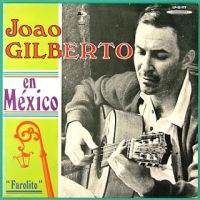 Joao Gilberto En Mexico (1970)