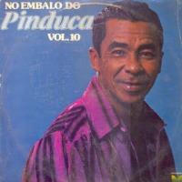 No Embalo do Pinduca Vol 10 (1981)
