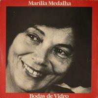 Marilia Medalha - Bodas de Vidro (1992)