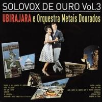 Ubirajara - Solovox de Ouro Vol. 3 (1963)